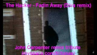 The Hacker - Fadin Away [DIVA remix] - (POD edition)