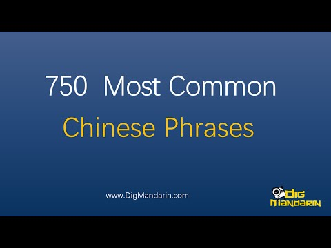 Learn Chinese: 750 Most Common Chinese Phrases and Sentences