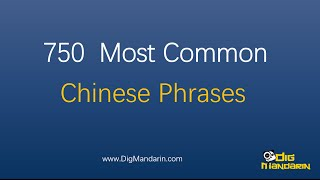 learn chinese 750 most common chinese phrases and sentences