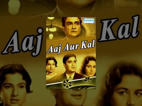 Aaj Aur Kal  Hindi Full Movie  Sunil Dutt, Nanda, Ashok Kumar, Tanuja  Hit Hindi Movie