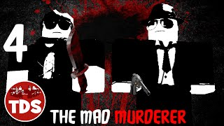 [AW HECK NAW] ROBLOX The Mad Murderer #4 | Super w/ TDS