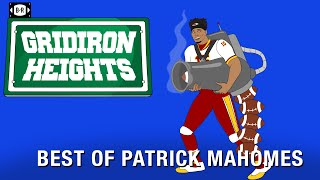 Best of Patrick Mahomes | Gridiron Heights Supercut