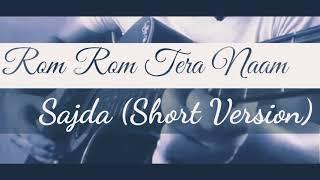 Rom Rom Tera Naam Pukaare | Sajdaa | Rahat Fateh Ali Khan | Richa Sharma | Latest Cover Song