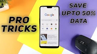 Data Saving Tricks & Tips For Android 2018 - PRO Data Saving Tips
