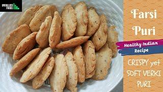 Farsi puri  l  ફરસ પર  How to make crispy yet soft verki puri?  The ultimate Farsi puri recipe