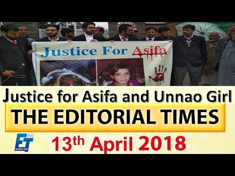 Justice for Asifa & Unnao Girl | The Hindu | The Editorial Times | 13th April 2018 | SSC  | BANK