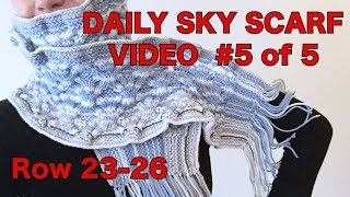 Knitted Daily Sky Scarf Project, Video #5 - Rows 23-26 (4 Righties)