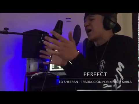 Perfect (cover) - Ed Sheeran / Traducción Por Kevin Y Karla