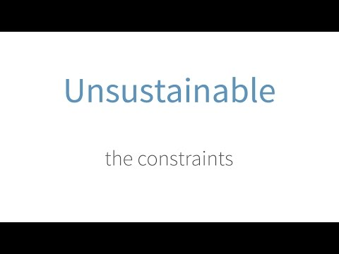 The Constraints of Unsustainable