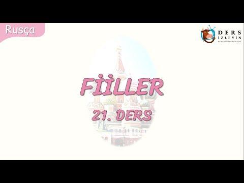 FİİLLER 21.DERS (RUSÇA)