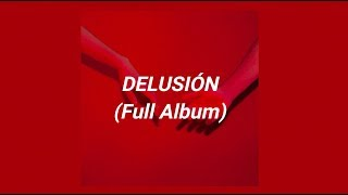 BRATTY - DELUSIÓN (Full Album)