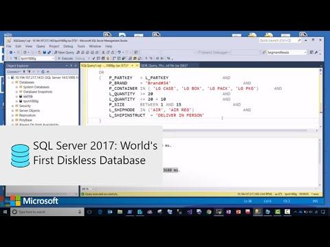SQL Server 2017: World's First Diskless Database