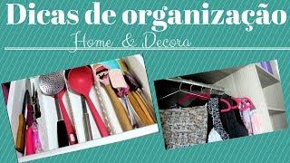DICAS DE ORGANIZAÇÃO PARA CASA-HOME & DECORA