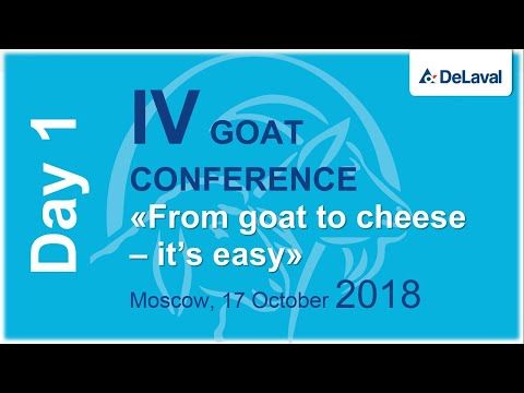 "Live Day 1 IV International goat farming conference ""From goat to cheese - it's easy"""
