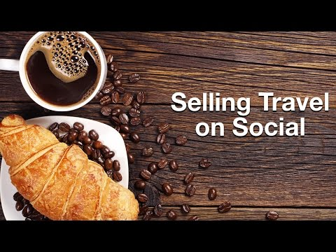 Selling Travel on Social
