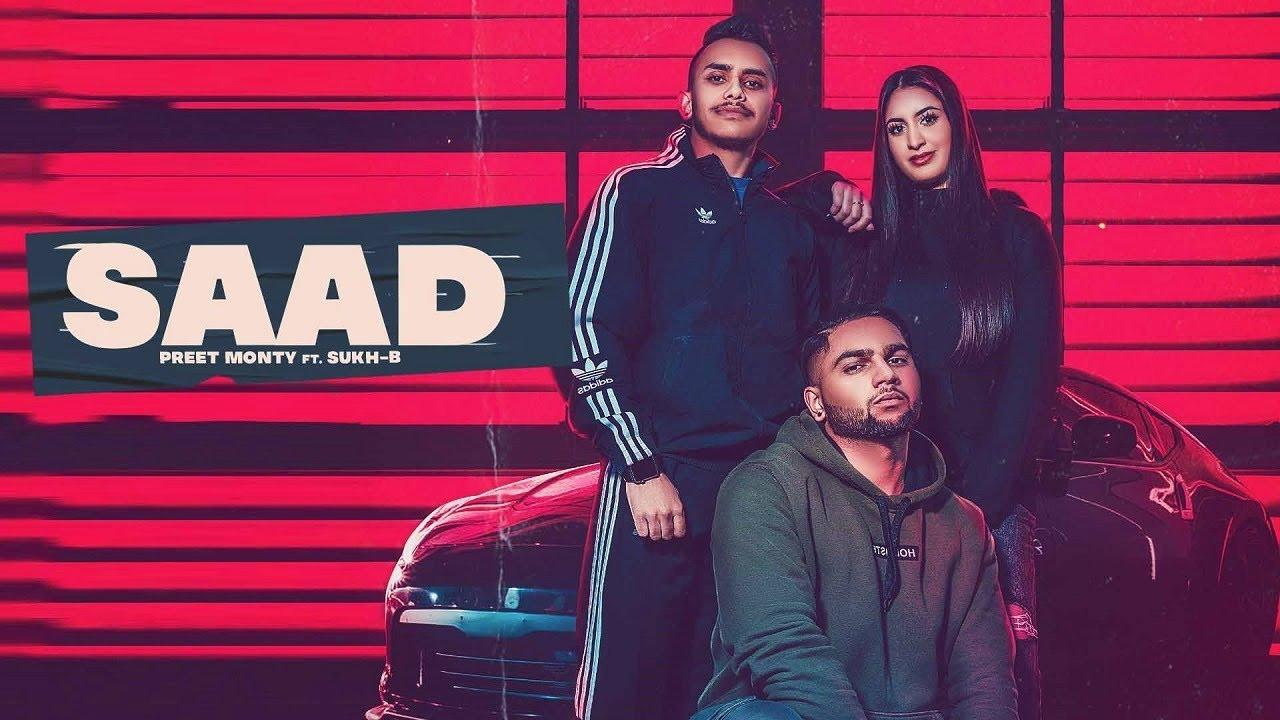 Saad   (Official Video)   Preet Monty Ft. Sukh-B   New Punjabi Songs 2021   Jass Records