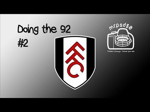 Fulham V Burton Albion Matchday Vlog//Doing the 92 #2