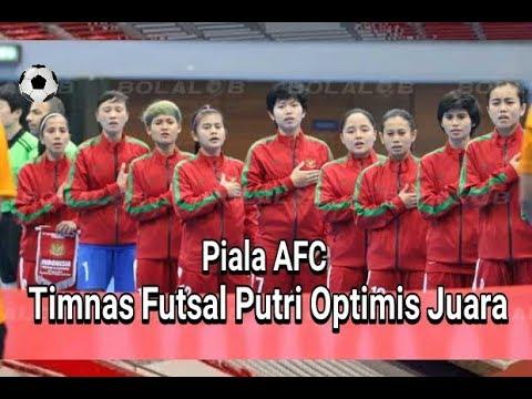 Timnas Futsal Putri Indonesia Siap Berlaga di AFC ..