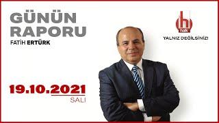 CANLI  Fatih Ertürk ile Günün Raporu  20 Ekim 2021  HALKTV