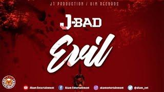 Jbad - Evil (Jayds Diss) July 2018