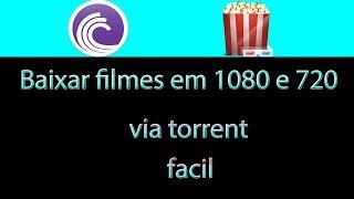 Como Baixar filmes em Blu-Ray 1080p e 720p Via torrent (HD)