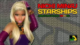 Nicki Minaj - Starships (Jamstone Reggae Remix)