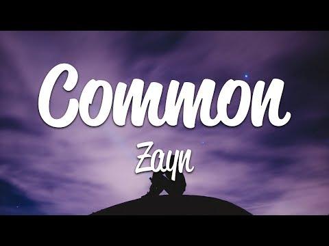 Zayn - Common (Lyrics)