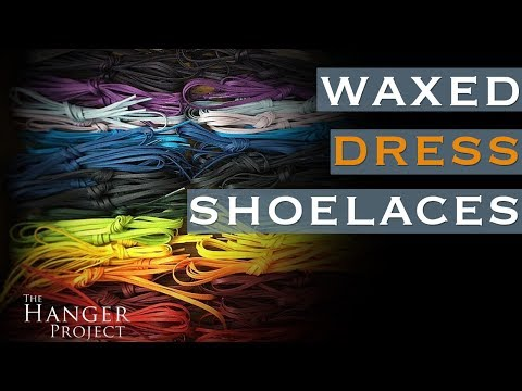 Waxed Dress Shoe Laces | Which Laces Are Right For You?
