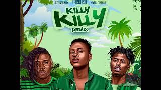 Larruso - Killy Killy Remix feat Stonebwoy Kwesi Arthur