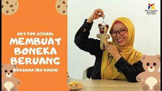 ART FOR SCHOOL - MEMBUAT BONEKA BERUANG BERSAMA IBU RAHMI