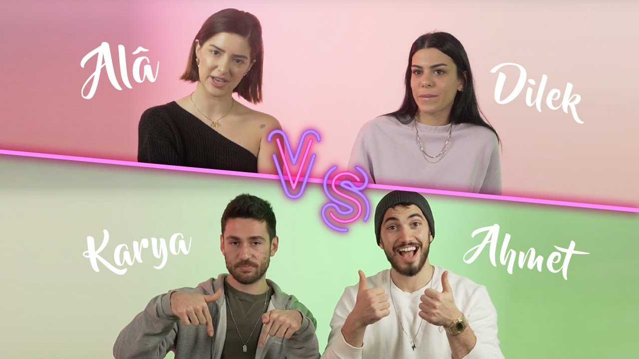Ala/Dilek vs. Ahmet/Karya | Kızlar Erkekler Yüzleşiyor!