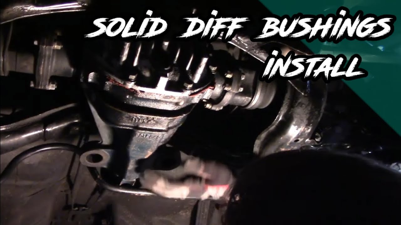 S13 240SX Solid Differential bushings Install