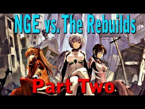 Neon Genesis Evangelion vs. The Rebuild of Evangelion - Part Two: The Rebuilds (2/3)