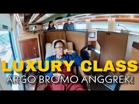 'FIRST CLASS' ARGO BROMO ANGGREK LUXURY | REVIEW KERETA MEWAH ALA BUSINESS CLASS PESAWAT