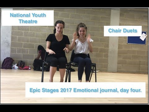 National Youth Theatre (Epic Stages 2017) Emotional Journal, day four.