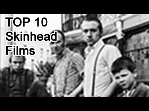 Top 10 Best Skinhead films (1980 to 2000)