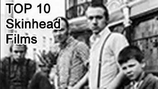 Video Top 10 Best Skinhead films (1980 to 2000) download MP3, 3GP, MP4, WEBM, AVI, FLV Juli 2018