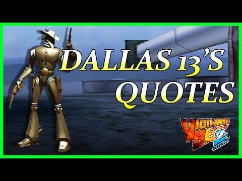 Vigilante 8 2nd Offense - Dallas 13's Quotes