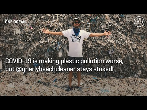 COVID-19 Is Making Plastic Pollution WORSE - WSL PURE | One Ocean