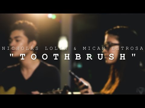 TOOTHBRUSH   DNCE Cover by Nicholas Lolin and Micah Estrosa