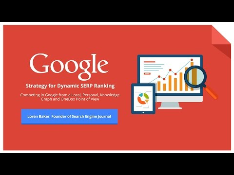 Marketing ThinkTank Webinar Series: Understanding Dynamic Google SEO with Loren Baker