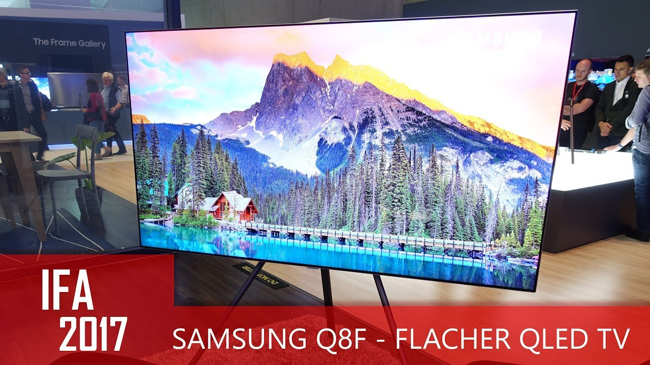 samsung q8f flacher qled tv mit premium design ifa 2017 youtube. Black Bedroom Furniture Sets. Home Design Ideas