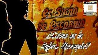 El Signo de Escorpión Los Escorpio El Hombre Escorpio la Mujer Escorpio Horóscopo Escorpio