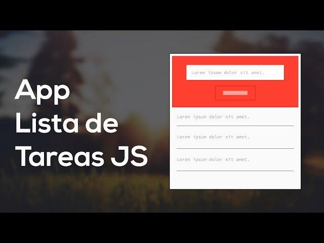 Como hacer una App Lista de Tareas con Javascript (Curso JS) [1/2]
