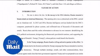 Democratic Party sues Trump campaign, WikiLeaks and Russia - Daily Mail