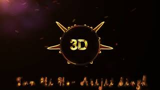 Tum Hi Ho - Arijit Singh (3D Release)