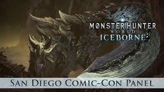 Monster Hunter World: Iceborne - San Diego Comic-Con Panel