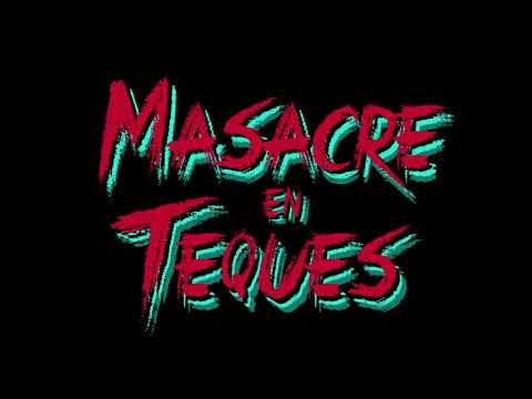 """MASACRE EN TEQUES"" Teaser Preview 2020"