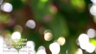 Amazing Grace (Cover Version) -Lito Magnaye (Lyric Video)