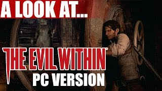 The Evil Within PC Gameplay & First Impressions Review | 1080p Max Settings